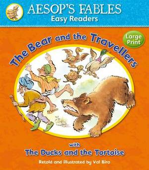 The Bear and the Travellers: with The Ducks and the Tortoise