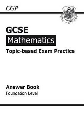 GCSE Maths Topic by Topic Exam Practice Answers (for Workbook) Foundation