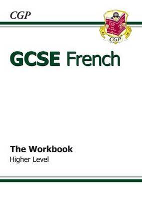 GCSE French Workbook (Including Answers) Higher (A*-G Course)