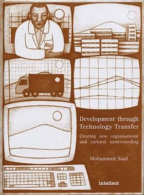 Development Through Technology Transfer: Creating New Cultural Understanding