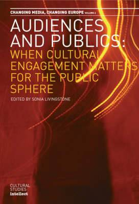 Audiences and Publics: Changing Media: v.2