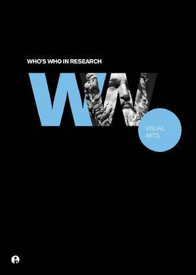 Who's Who in Research: Visual Arts