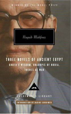 Mahfouz Trilogy: Three Novels of Ancient Egypt