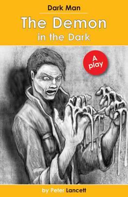 The Demon in the Dark: Dark Man Plays