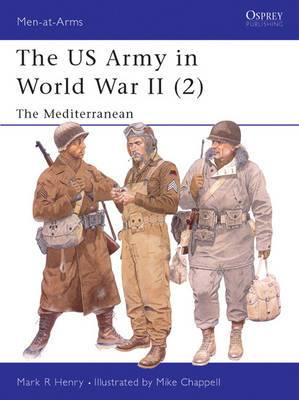 US Army of World War 2: v.2: North Africa and the Mediterranean