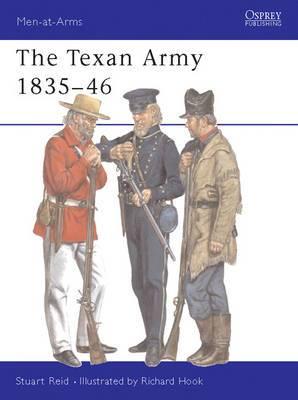 The Texan Army: 1836-46