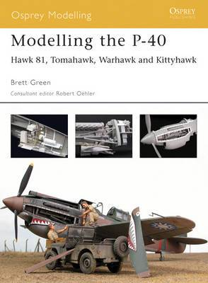 Modelling the P-40 Warhawk / Kittyhawk