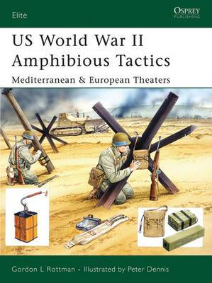 Us World War II Amphibious Tactics: Mediterranean and European Theaters