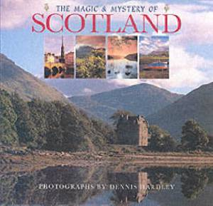 Magic and Mystery of Scotland