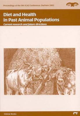 Diet and Health in Past Animal Populations: Current Research and Future Directions