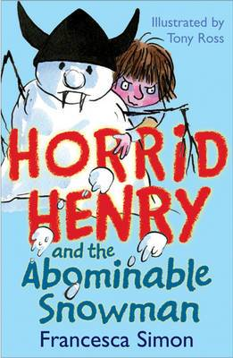 Horrid Henry and the Abominable Snowman: Book 16