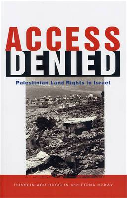 Access Denied: Palestinian Land Rights in Israel
