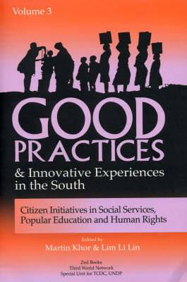 Good Practices and Innovative Experiences in the South (Volume 3): Citizen Initiatives in Social Services, Popular Education and Human Rights
