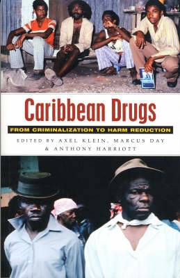 Caribbean Drugs: From Criminalization to Harm Reduction