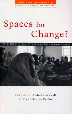 Spaces for Change?: The Politics of Citizen Participation in New Democratic Arenas