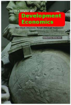 The Origins of Development Economics: How Schools of Economic Thought Have Addressed Development