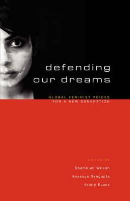 Defending Our Dreams: Global Feminist Voices for a New Generation