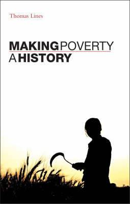Making Poverty: A History