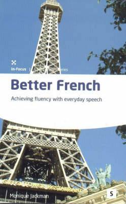 Better French: Achieving Fluency with Everyday Speech