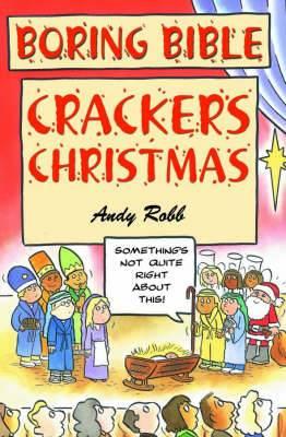 Boring Bible: Christmas Crackers