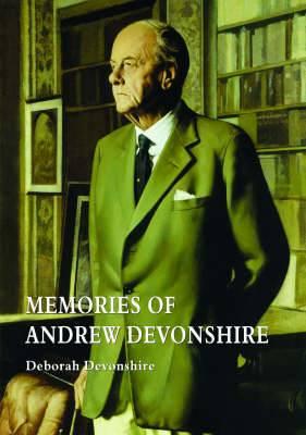 Memories of Andrew Devonshire