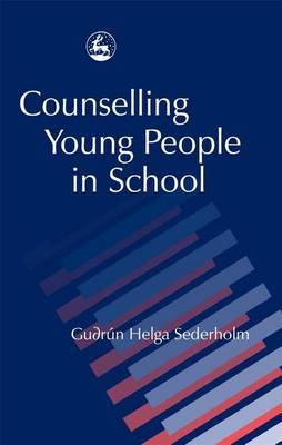 Counselling Young People in School