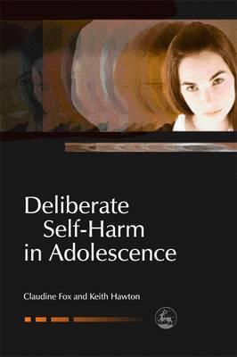Deliberate Self-Harm in Adolescence