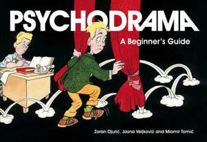 Psychodrama: A Beginner's Guide