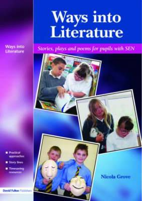 Ways into Literature: Stories,Plays and Poems for Pupils with SEN