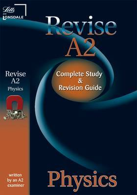 Letts A2 Success: Physics: Study Guide