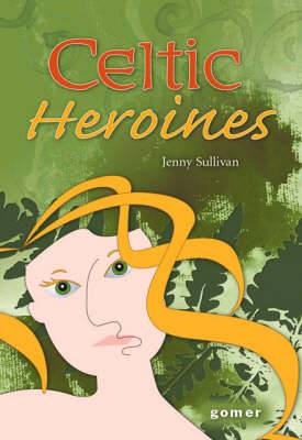 Celtic Heroines