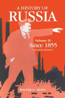 A History of Russia: Since 1855