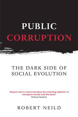 Public Corruption: The Dark Side of Social Evolution