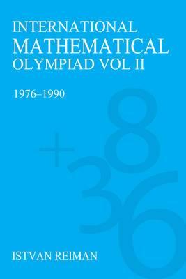 International Mathematical Olympiad: 1976-1990: v. 2: 1976-1990