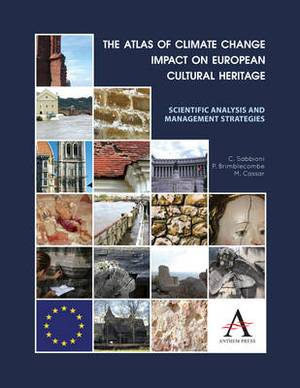 The Atlas of Climate Change Impact on European Cultural Heritage: Scientific Analysis and Management Strategies