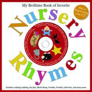 Nursery Rhymes (2nd Edn) with CD: Sing-Along Songs With Cds