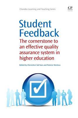 Student Feedback: The Cornerstone to an Effective Quality Assurance System in Higher Education