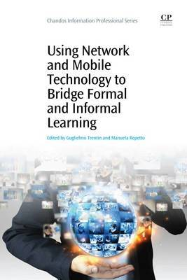 Using Network and Mobile Technology to Bridge Formal and Informal Learning