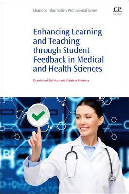 Enhancing Learning and Teaching Through Student Feedback in Medical and Health Sciences