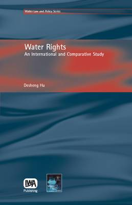Water Rights: An International and Comparative Study