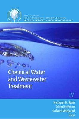 Chemical Water and Wastewater Treatment: Gothenburg Symposia Series: Volume 9