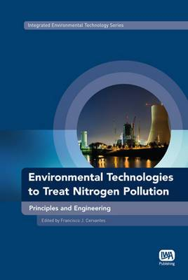 Environmental Technologies to Treat Nitrogen Pollution: Principles and Engineering