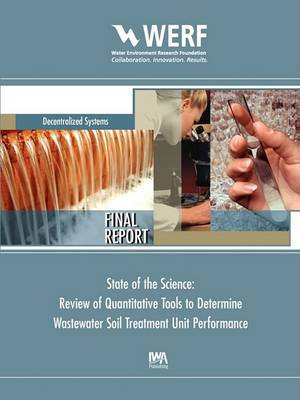 State of the Science: Review of Quantitative Tools to Determine Wastewater Soil Treatment Unit Performance