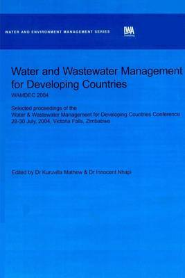 Water and Wastewater Management for Developing Countries: WAMDEC: 2004