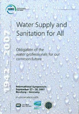 Water Supply and Sanitation for All: WEMS 14 Obligation of the Water Professionals for Our Common Future