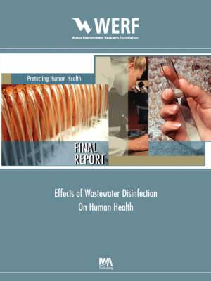 Effects of Wastewater Disinfection on Human Health