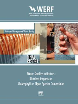 Water Quality Indicators: Nutrient Impacts on Chlorophyll or Algae Species Composition
