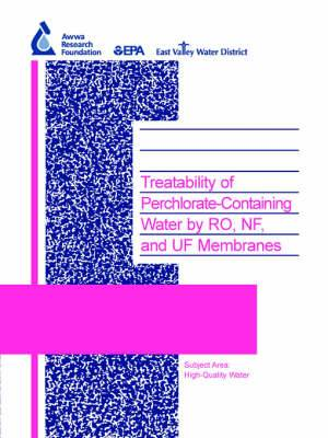 Treatability of Perchlorate-Containing Water by RO, NF and UF Membranes