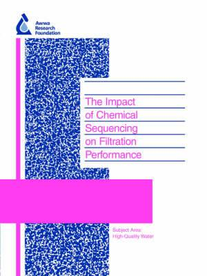 The Impact of Chemical Sequencing on Filtration Perfomance