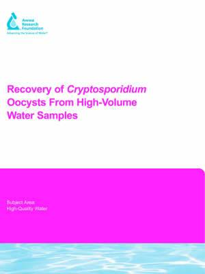 Recovery of Cryptosporidium Oocysts from High-Volume Water Samples: Project 90960F